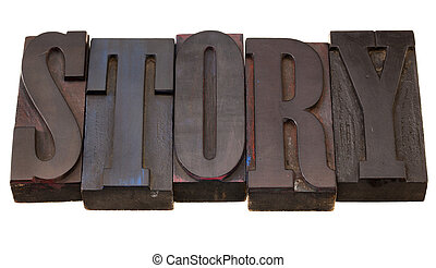 story - word in antique wooden letterpress printing blocks, stained by dark color inks, isolated on white