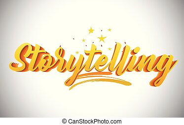 Storytelling Golden Yellow Word Text with Handwritten Gold Vibrant Colors Vector Illustration.