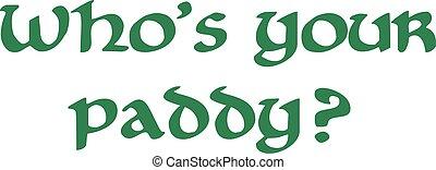 str.. tag patricks, -, who's, dein, paddy