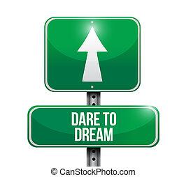 straat, droom, durven, illustratie, meldingsbord