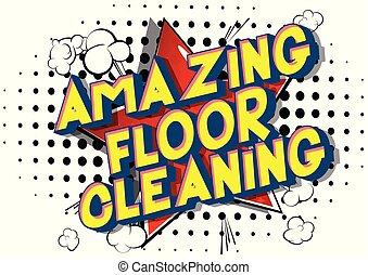 strabiliante, pulizia, pavimento