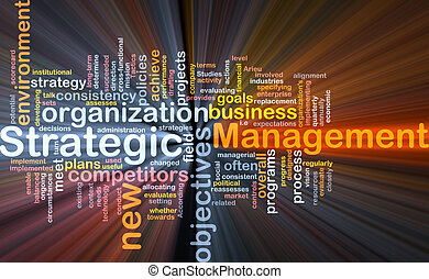 Word cloud concept illustration of strategic management glowing light effect