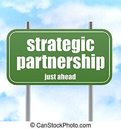 Strategic Partnership Ahead Highway Sign
