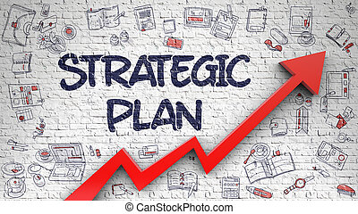 Strategic Plan Drawn on Brick Wall. - Strategic Plan...