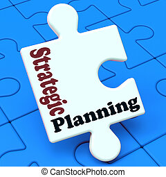 Strategic Planning Shows Business Solutions Or Goals -...