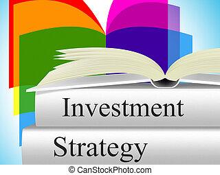 strategie, indiceert, planning, innovatie, investeerder, investering