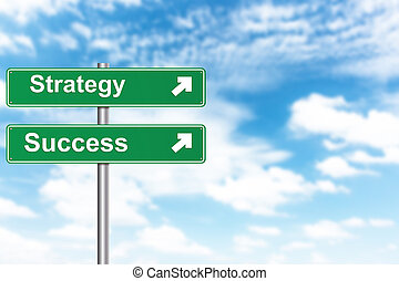 strategy and success sign with blur blue sky background