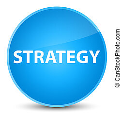 Strategy elegant cyan blue round button