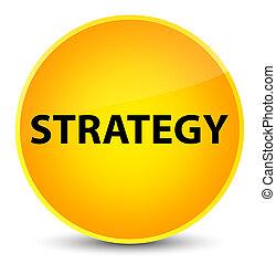 Strategy elegant yellow round button