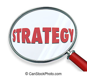 Strategy Magnifying Glass Evaluate Assess Examine Plan Mission Objective