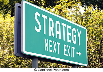 Strategy - next exit sign