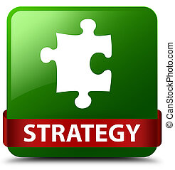 Strategy (puzzle icon) green square button red ribbon in middle