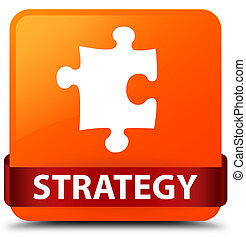 Strategy (puzzle icon) orange square button red ribbon in middle