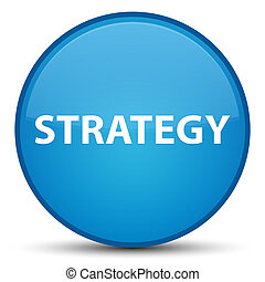 Strategy special cyan blue round button