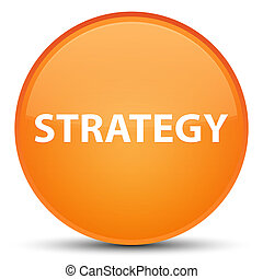 Strategy special orange round button