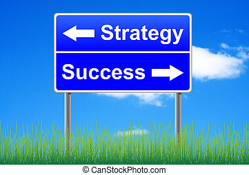 Strategy success roadsign on sky background, grass underneath.