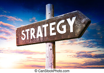 Strategy - wooden signpost, roadsign with one arrow