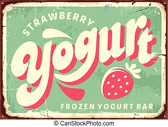 Strawberry frozen yogurt retro sign board design. Vector...