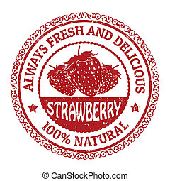 Strawberry stamp - Grunge rubber stamp with strawberries and...