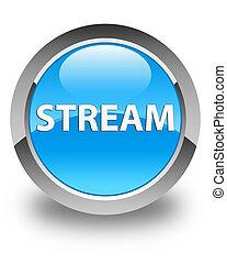 Stream glossy cyan blue round button