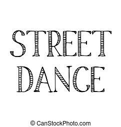 street dance label on white background