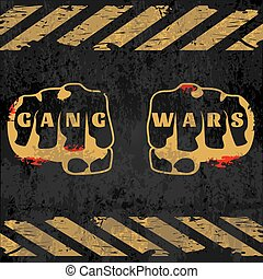Street Gang Wars Poster - Street gang wars poster with fists...