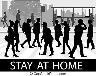 Street of the city . Stay at home.