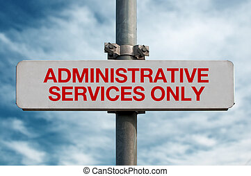 Street sign - Administrative services only