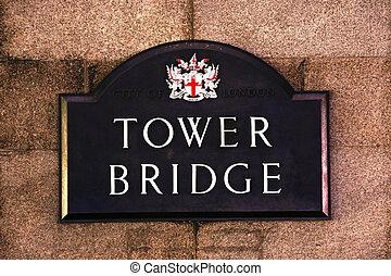 Street Sign of Tower Bridge - London Street Sign, Tower ...