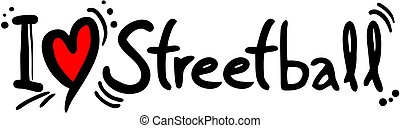 Streetball love - Creative design of streetball love