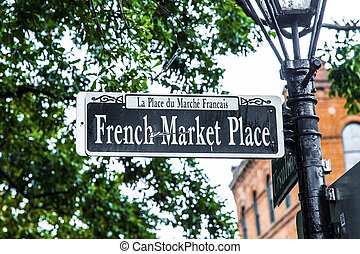 streetsign, francia, piac, állás, alatt, új orleans, alatt,...