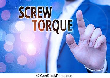 strengeling, kracht, nut., noodzakelijk, spinnen, het tonen, torque., tekst, schroef, meldingsbord, foto, maatregel, conceptueel