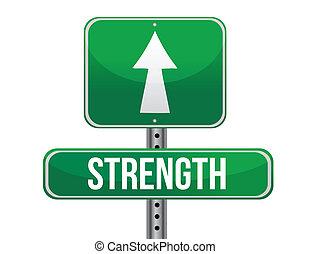 strength road sign illustration design over a white...