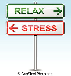 stress and relax directional signs - illustration of stress...