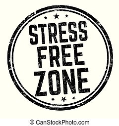 Stress free zone sign or stamp