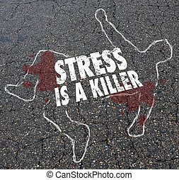 Stress is a Killer Chalk Outline Dead Body 3d Illustration