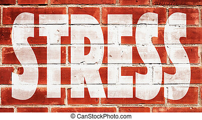 Stress Written On A Brick Wall