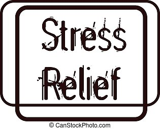 STRESS RELIEF sign on white background