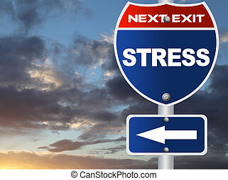 Stress road sign