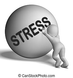 Stress Uphill Character Shows Tension And Pressure - Stress...