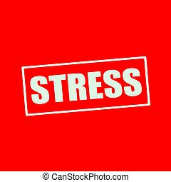 Stress white wording on rectangle red background