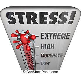 stressa, termometer, överväldigande, för mycket, arbete...