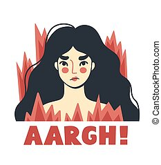 Stressed irritated woman, surrouded by fire. Overworked girl on the verge of psychological breakdown. Angry furious character. Vector hand-drawn illustration.