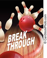 strike bowling 3D illustration, break through words in the ...