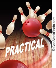 strike bowling 3D illustration, practical words in the...