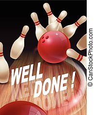 strike bowling 3D illustration, well done words in the ...