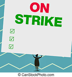 strike., escritura, texto, espalda, inclinado, because, estantes, argumento, blanco, debajo, rectángulo, significado, board., concepto, vacío, trabajando, hombre, inmenso, empleador, grande, continuar, vista, escritura, basura