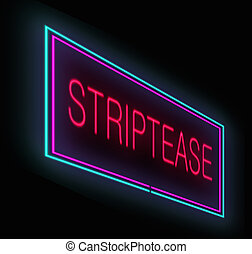 Striptease sign. - Illustration depicting an illuminated...