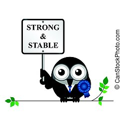 Strong and Stable - Conservative strong and stable political...