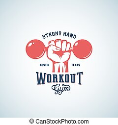 Strong Hand Workout Abstract Vector Emblem, Label or Logo Template with Retro Typography. Dumbbell in a Fist Silhouette Symbol.